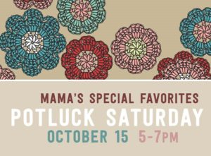 Potluck: Mama's Favorites