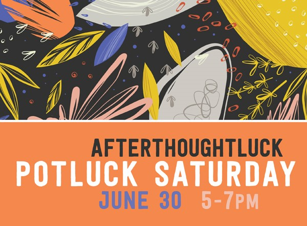 Potluck: Afterthoughtluck