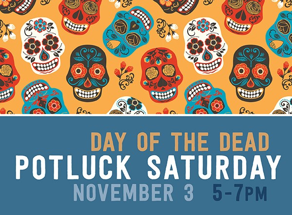 Potluck: Day of the Dead