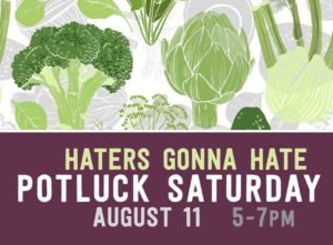 Potluck: Haters Gonna Hate